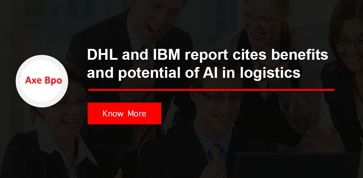 DHL and IBM report cites benefits and potential of AI in